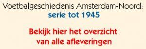 Voetbalgeschiedenis serie tot 1945