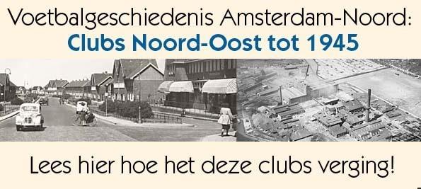 Clubs Noord Oost tot 1945