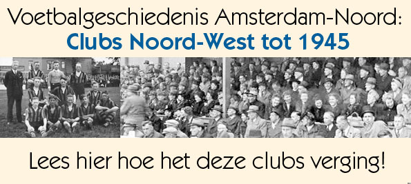Clubs Noord West tot 1945