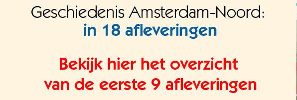Serie geschiedenis Amsterdam Noord